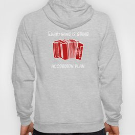 Music Everything is Going Accordian Plan Polka Hoody