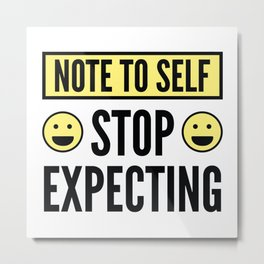 Note To Self Metal Print