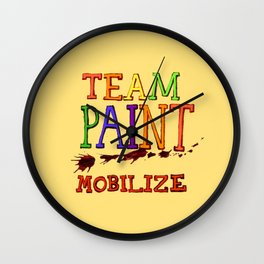 TEAM PAINT MOBILIZE Wall Clock