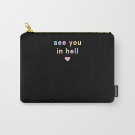 See You In Hell Aesthetic Pastel Goth Carry-All Pouch