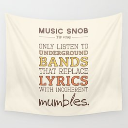 Mumbling Bands — Music Snob Tip #095 Wall Tapestry