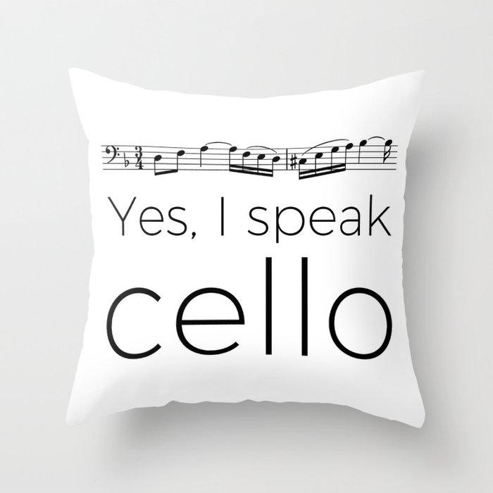 I speak cello Throw Pillow