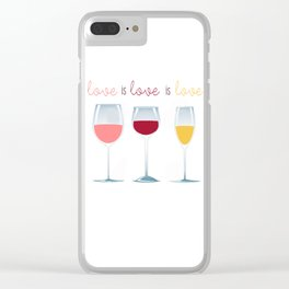 Love is Love is Love is Wine Clear iPhone Case