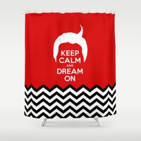 dale cooper Shower Curtains featuring Keep Calm And Dream On (Dale Cooper's Hair, Twin Peaks) by Welcome to Twin Peaks