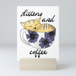 Kittens and Coffee Mini Art Print