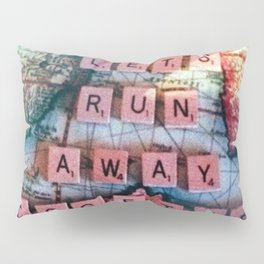 Lets Run Away Together.  Pillow Sham