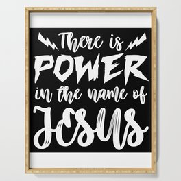 Power in the nameof Jesus Serving Tray