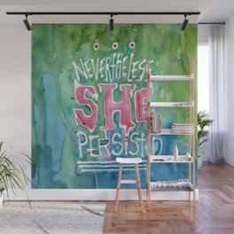 She Persisted Wall Mural