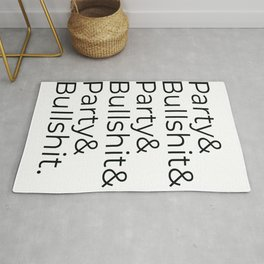 Party and BS - Brooklyn's Finest Rug