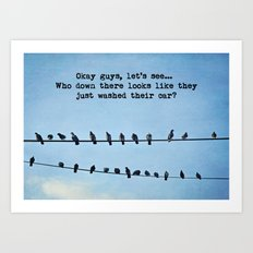 When Pigeons Plan... Art Print
