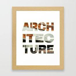 Architecture_Achitec-true Framed Art Print