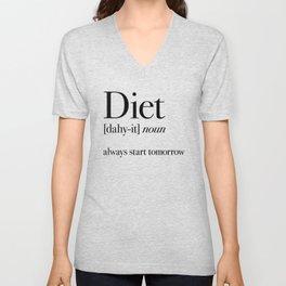Diet always start tomorrow Unisex V-Neck