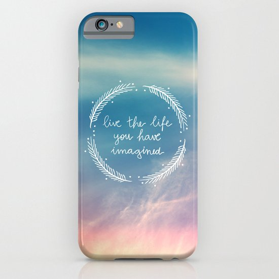 The Life You Have Imagined  iPhone & iPod Case