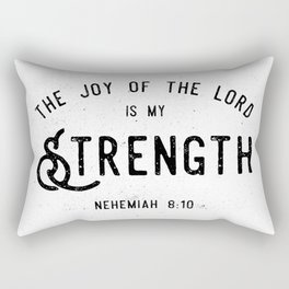 The Joy of the Lord is my Strength Rectangular Pillow