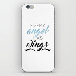 Every Angel Has Wings iPhone Skin