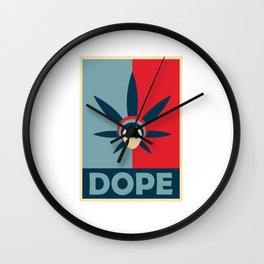 Dope Poster Wall Clock