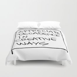 Decadence in Creative Ways Duvet Cover