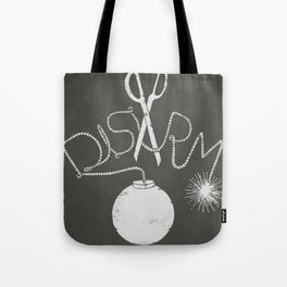 Disarm  Tote Bag