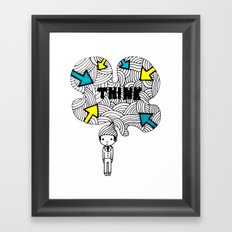Think, dude. Framed Art Print