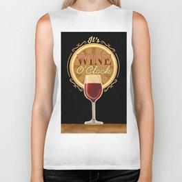 It's Wine O'Clock Biker Tank