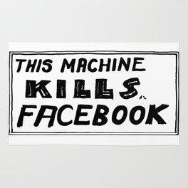 This Machine Kills Facebook Rug