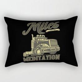 MILES ARE MY MEDITATION Trucker Big Rig Truck Rectangular Pillow