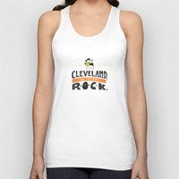 cleveland Tank Tops featuring Cleveland Rocks by Alex McClelland