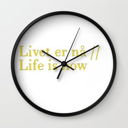 Livet er na Wall Clock