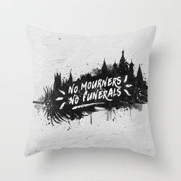 No Mourners No Funerals Throw Pillow