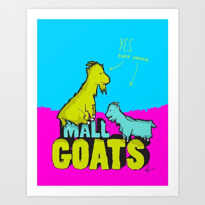 Mall Goats Art Print