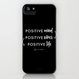white on black / Positive Vibes iPhone Case