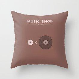 "Still NOT ""The New Vinyl"" — Music Snob Tip #082.5 Throw Pillow"