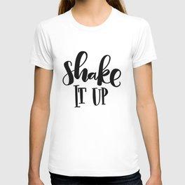 Shake It Up: white T-shirt