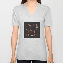 I Will Not Let Hate Win (anti hate) Unisex V-Neck