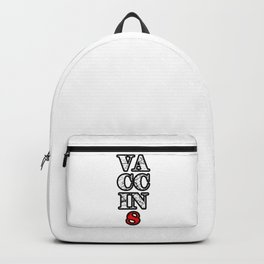 Pro Vaccination Vaccinate Design For Vaccinated Political Patriots Red White Backpack