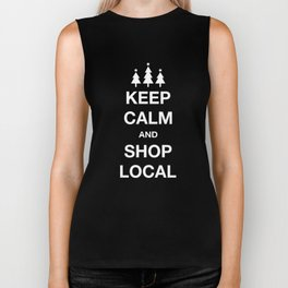 KEEP CALM SHOP LOCAL Biker Tank
