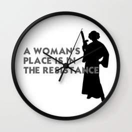 A Woman's Place is in the Resistance Wall Clock