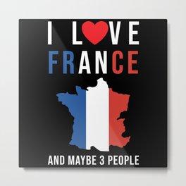 France I Love France French Metal Print