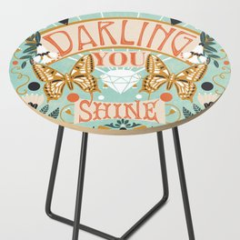 Darling You Shine Side Table