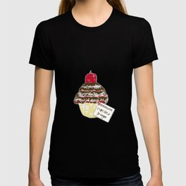 Chocolate cupcakes for everyone T-shirt