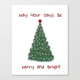 Christmas wall art May your days be merry and bright Canvas Print