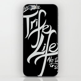 Living the Trife Life iPhone Skin