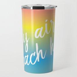 Salty Air & Beach Hair - Rainbow Ombre Travel Mug