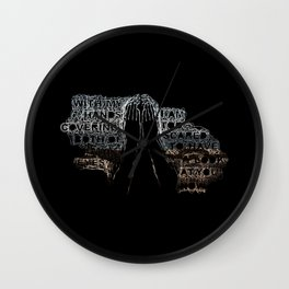 With my hands covering both of my eyes I am too scared to have a look at you now Wall Clock