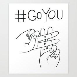 #GoYou Art Print