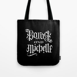 Barack and Michelle Tote Bag