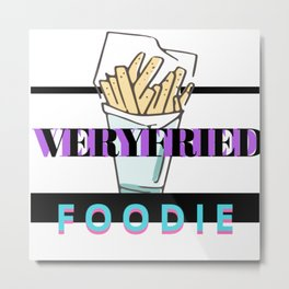 Verified foodie Metal Print