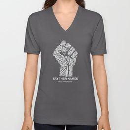 Black Lives Matter Say Their Names Raised Fist Unisex V-Neck