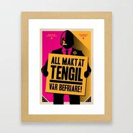 All makt åt Tengil (all might to Tengil) Framed Art Print