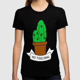 No touching cactus T-shirt